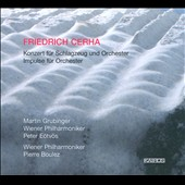Friedrich Cerha: Concerto for Percussion and Orchestra; Impulse for Orchestra / Martin Grubinger