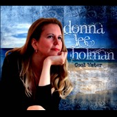 Donna Lee Holman: Cool Water [Digipak]