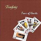 Tradjaig: Four of Hearts