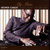 George Cables: My Muse *