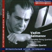 Vadim Salmanov: Complete String Quartets, Vol. 1 - String Quartets nos 1-3 / Taneyev Quartet