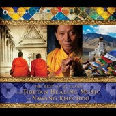 Nawang Khechog: The Tibetan Healing Music of Nawang Khechog