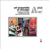 The Art Ensemble of Chicago: A Jackson in Your House/Message to Our Folks [Digipak]