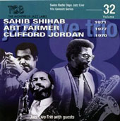 Clifford Jordan/Jazz Live Trio/Sahib Shihab/Art Farmer: Swiss Radio Days Jazz Live Trio Concert Series, Vol. 32