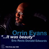 Orrin Evans: It Was Beauty *