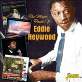 Eddie Heywood: The Magic Touch Of *