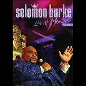 Solomon Burke: Live at Montreux 2006 *