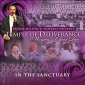 Temple of Deliverance Women's Choir: In the Sanctuary