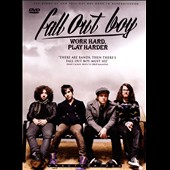 Fall Out Boy: Work Hard Play Harder