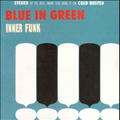 Blue in Green: Inner Funk