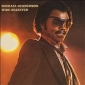 Michael Henderson (Bass): Wide Receiver [Expanded Edition]
