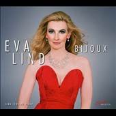 Bijoux, French songs by Massenet, Fauré, Debussy & Satie / Eva Lind, soprano; Jean Lemaire, piano