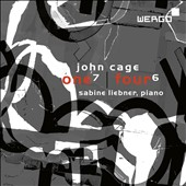 John Cage: One7; Four6 / Sabine Liebner, piano