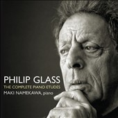 Philip Glass: The Complete Piano Etudes / Maki Namekawa, piano