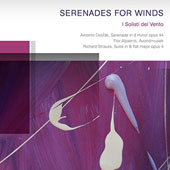 Serenades for Winds - Dvorak: Wind Serenade, Op.44; Alpaerts: Avondmuziek; Strauss: Suite, Op. 4 /  I Solisti del Vento