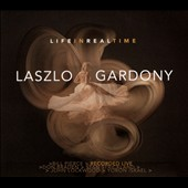 Laszlo Gardony: Life in Real Time [Digipak]