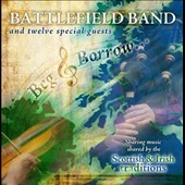 The Battlefield Band: Beg & Borrow