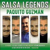Paquito Guzmán: Salsa Legends