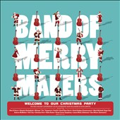 Band of Merrymakers: Welcome to Our Christmas Party