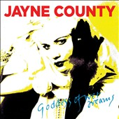 Jayne County: Goddess of Wet Dreams