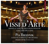 Vissi d'Arte - Immortal Soprano Arias from Operas by Giacomo Puccini / Pia Brodnik, soprano; London SO, Dejan Savic