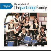The Partridge Family: Playlist: The Very Best of the Partridge Family *