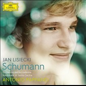 Schumann: Piano Concerto; Concert Allegro for piano and orchestra, Op. 134 / Jan Lisiecki, piano