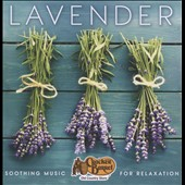 Various Artists: Lavender: Soothing Music for Relaxation