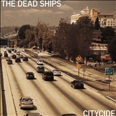 The Dead Ships (Los Angeles, California): Citycide [6/24]
