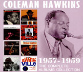 Coleman Hawkins: The Complete Albums Collection: 1957-1959