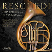 Rescued! Forgotten Works for 19th Century Horn / John Ericson, horn; Yi-wan Liao, piano