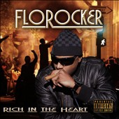 FloRocker: Rich in the Heart [PA]