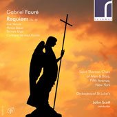 Fauré: Requiem, Op. 48 / Kevin Kwan, organ; Saint Thomas Choir of Men & Boys, Fifth Avenue, New York; Orchestra of St. Luke's