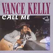 Vance Kelly (Blues): Call Me