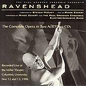 Steven Mackey: Ravenshead, opera / Paul Dresher Ensemble (rec. live, 1998)