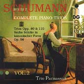 Schumann: Complete Piano Trios Vol 2 / Trio Parnassus