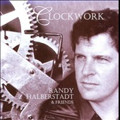 Randy Halberstadt: Clockwork
