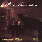 Enrique Chia (Piano/Composer): Piano Romantico, Vol. 1