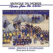 Fleur de Prunus: Chine: Jesuites and Courtisanes