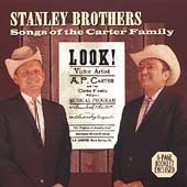 The Stanley Brothers: Songs of the Carter Family
