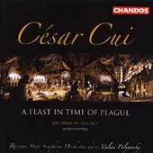 César Cui: A Feast in the Time, etc / Polyansky, et al