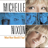 Michelle Nixon & Drive: What More Should I Say?