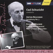 Carl Schuricht-Collection - Bruckner: Symphony no 7;  Wagner