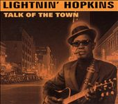 Lightnin' Hopkins: Talk of the Town