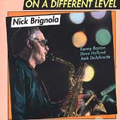 Nick Brignola: On a Different Level