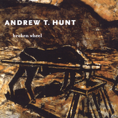 Andrew Hunt: Broken Wheel