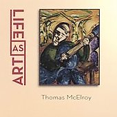 Tom McElroy: Life as Art *