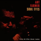 Art Farmer: Soul Eyes