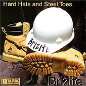 Brizite: Hard Hats and Steel Toes