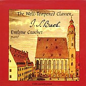 Bach: Well-Tempered Clavier / Evelyne Crochet